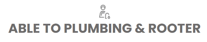 Able To Plumbing & Rooter